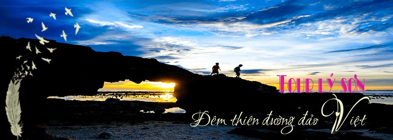 Tour du lịch Lý Sơn Đà Nẵng 2 ngày 1 đêm